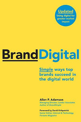 Image for BrandDigital: Simple Ways Top Brands Succeed in the Digital World