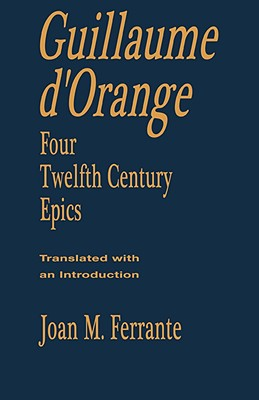 Image for Guillaume d'Orange: Four Twelfth-Century Epics