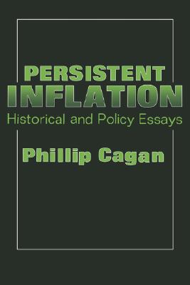 Image for Persistent Inflation : Historical and Political Essays