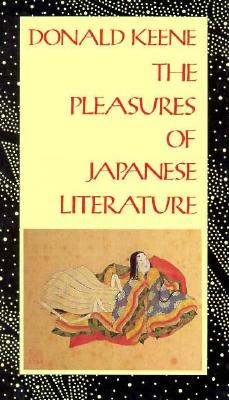 Image for The Pleasures of Japanese Literature