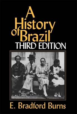 Image for A History of Brazil (Myth and Poetics)