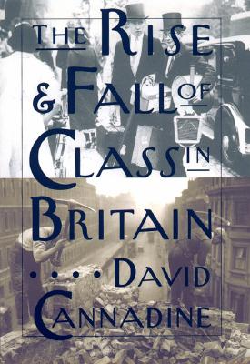Image for The Rise and Fall of Class in Britain
