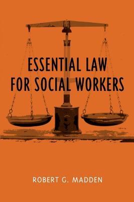 Image for Essential Law for Social Workers (Foundations of Social Work Knowledge Series)