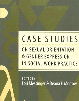 Image for Case Studies on Sexual Orientation and Gender Expression in Social Work Practice