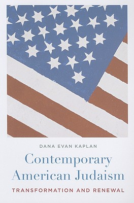 Image for Contemporary American Judaism: Transformation and Renewal