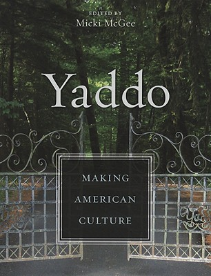 Image for Yaddo: Making American Culture