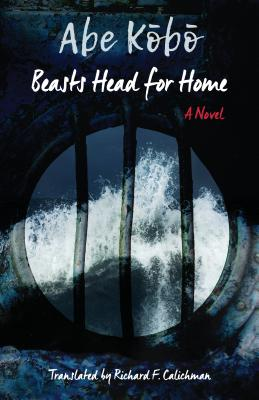 Image for Beasts Head for Home?: A Novel (Weatherhead Books on Asia)