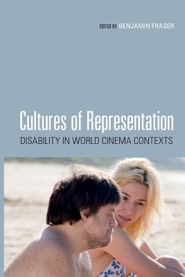 Cultures of Representation: Disability in World Cinema Contexts