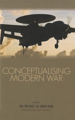 Image for Conceptualising Modern War (Columbia/Hurst)