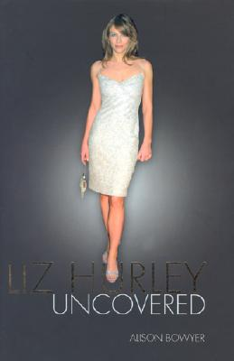 Image for LIZ HURLEY : UNCOVERED