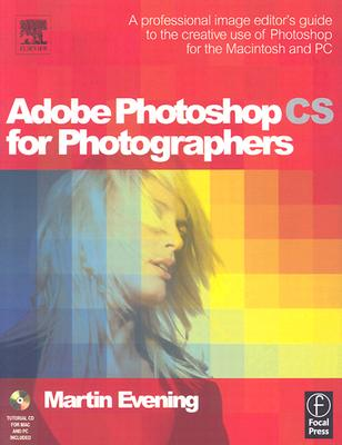 Image for Adobe Photoshop CS for Photographers: Professional Image Editor's Guide to the Creative Use of Photoshop for the Mac and PC