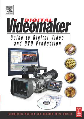 Image for Videomaker Guide to Digital Video and DVD Production, Third Edition