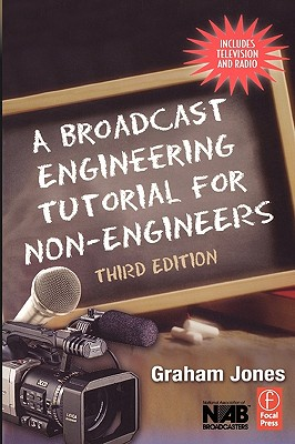 Image for Broadcast Engineering Tutorial for Non-Engineers  Third Edition, A