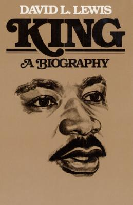 King : A Biography (Blacks in the New World), Lewis, David Levering