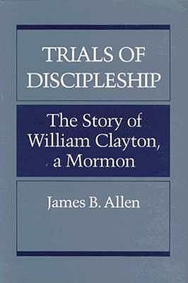 TRIALS OF DISCIPLESHIP, James B. Allen
