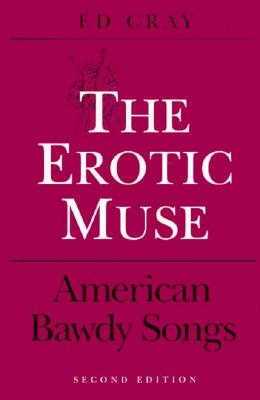 Image for The Erotic Muse: American Bawdy Songs