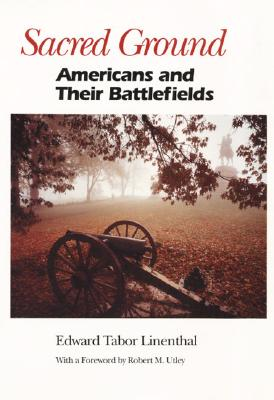 Image for Sacred Ground: Americans and Their Battlefields