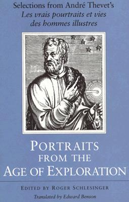 Image for Portraits from the Age of Exploration: Selections from Andre Thevet's *Les vrais pourtraits et vies des hommes illustres*
