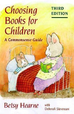 Image for Choosing Books for Children: A Commonsense Guide