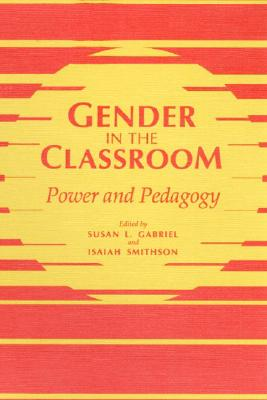 Image for GENDER IN CLASSROOM: POWER AND PEDAGOGY