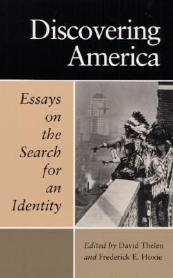 Image for Discovering America: ESSAYS ON THE SEARCH FOR AN IDENTITY