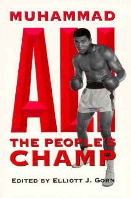 Image for Muhammad Ali, the People's Champ (Sport and Society)