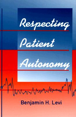 Image for Respecting Patient Autonomy (History of Communication (Paperback))