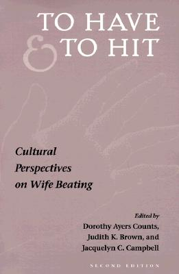 Image for To Have and To Hit: CULTURAL PERSPECTIVES ON WIFE BEATING