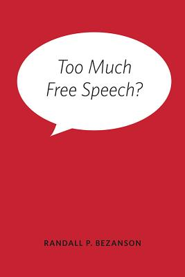 Image for Too Much Free Speech?