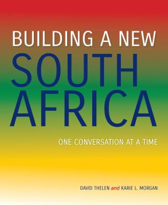 Image for Building a New South Africa: One Conversation at a Time