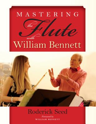 Image for Mastering the Flute with William Bennett