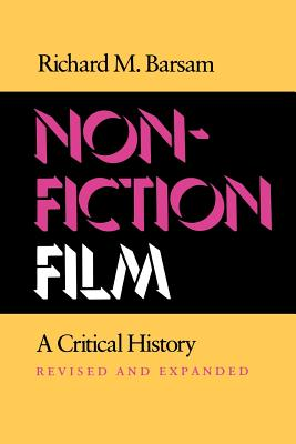 Nonfiction Film: A Critical History Revised and Expanded, Barsam, Richard