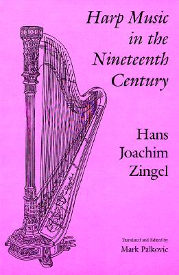 Image for Harp Music in the Nineteenth Century