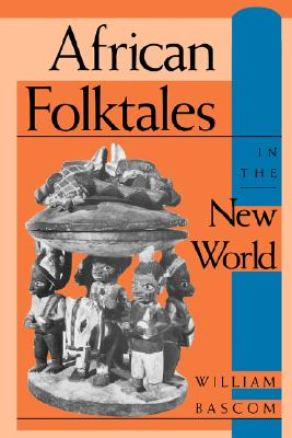 Image for African Folktales in the New World (Folkloristics)