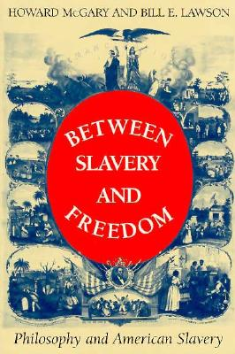 Image for BETWEEN SLAVERY AND FREEDOM
