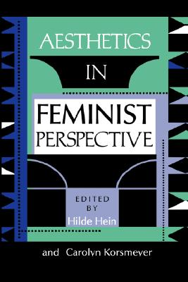 Image for Aesthetics in Feminist Perspective (A Hypatia Book)