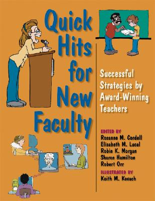 Image for Quick Hits for New Faculty: Successful Strategies by Award-Winning Teachers