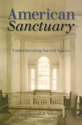 American Sanctuary: Understanding Sacred Spaces