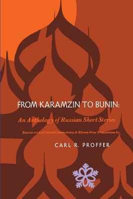 Image for From Karamzin to Bunin: An Anthology of Russian Short Stories