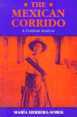 Image for The Mexican Corrido: A Feminist Analysis