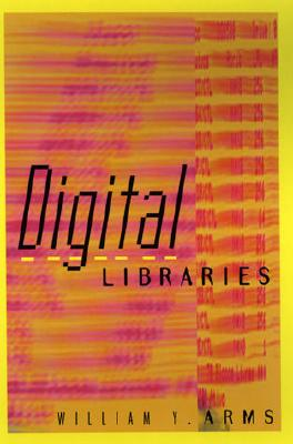 Image for Digital Libraries (Digital Libraries and Electronic Publishing)