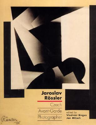Image for Jaroslav Rossler: Czech Avant-Garde Photographer - Hard Cover