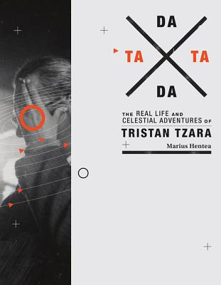 Image for TaTa Dada: The Real Life and Celestial Adventures of Tristan Tzara
