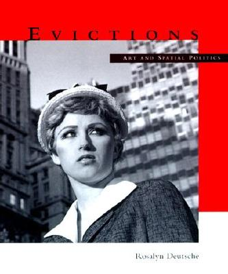 Image for Evictions: Art and Spatial Politics (The Graham Foundation / MIT