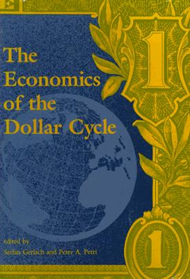 Image for The Economics of the Dollar Cycle