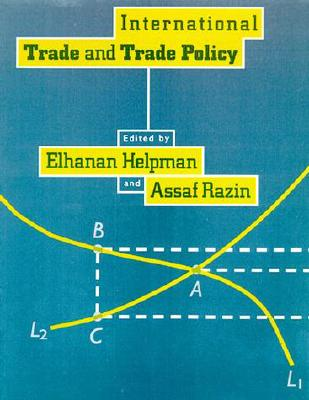 Image for International Trade and Trade Policy (The MIT Press)