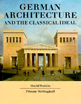 Image for German Architecture and the Classical Ideal