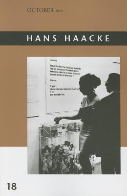 Image for Hans Haacke (Volume 18) (October Files (18))