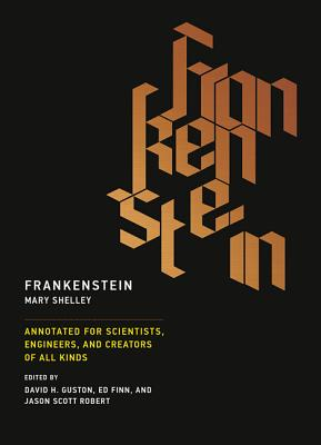 Image for Frankenstein: Annotated for Scientists, Engineers, and Creators of All Kinds (The MIT Press)