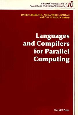 Image for Languages and Compilers for Parallel Computing (Research Monographs in Parallel and Distributed Computing)